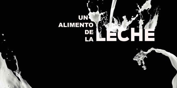 <small>UN ALIMENTO DE LA</small><br>LECHE