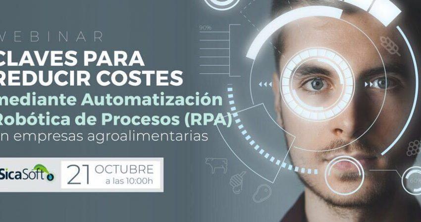 Webinar automatización robótica de procesos (RPA)<br><small>Presentado por SICASOFT el 21 de Octubre</small>
