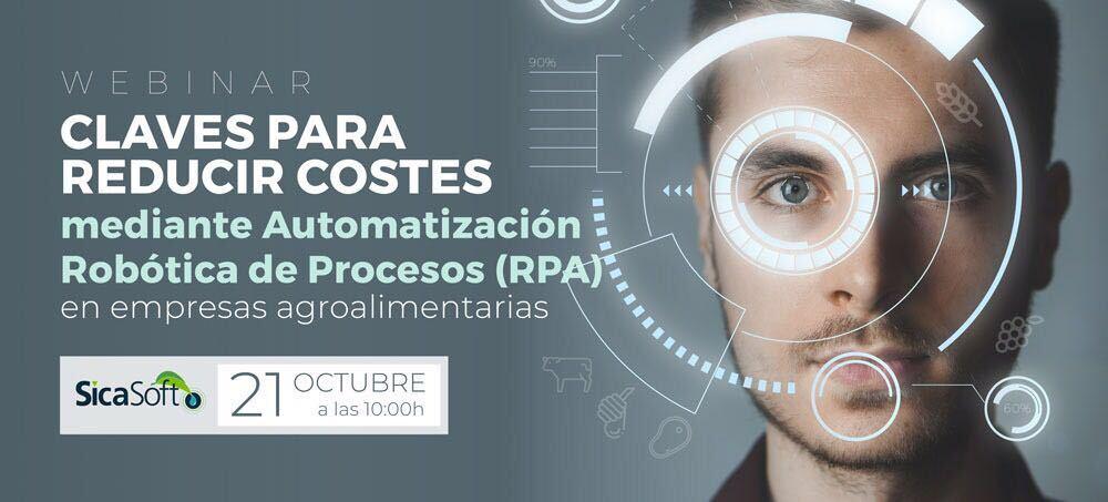 Webinar automatización robótica de procesos (RPA)<br></noscript><small>Presentado por SICASOFT el 21 de Octubre</small>